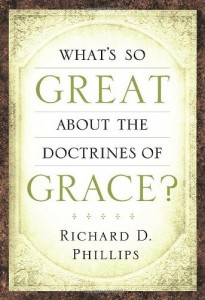 Whats-So-Great-About-The-Doctrines-Of-Grace-205x300